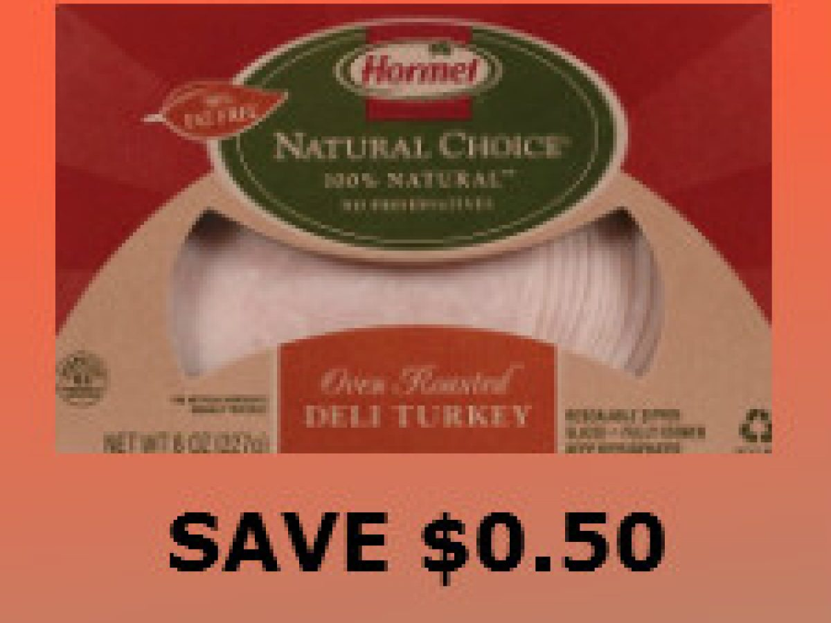 Hormel Natural Choice Deli Meat 0 50 Off Coupon